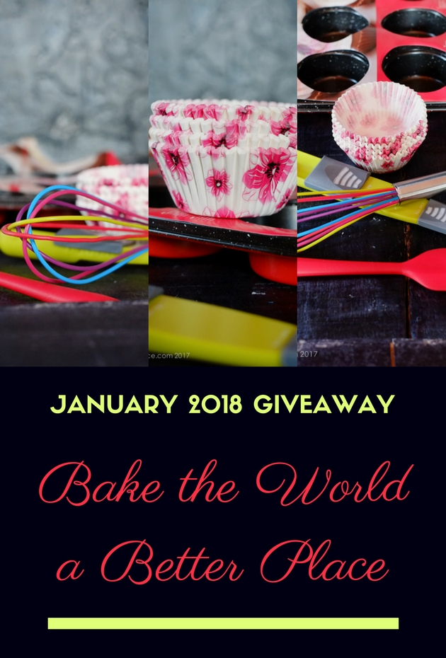 Bake the World a Better Place: January 2018 Giveaway